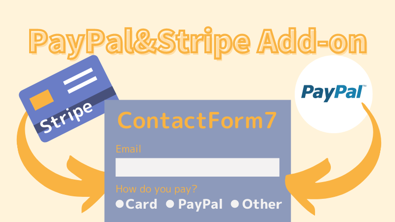 ContactForm7- PayPal&Stripe Add-on creditcard form payment